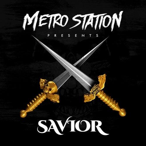 Savior by Metro Station