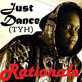 Just Dance (TYH) - Single di Rationale