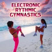 Electronic Rythmic Gymnastics von Various Artists
