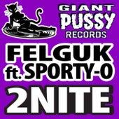 2Nite (feat. Sporty-O) di Felguk