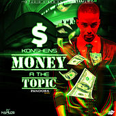 Money A The Topic - Single by Konshens