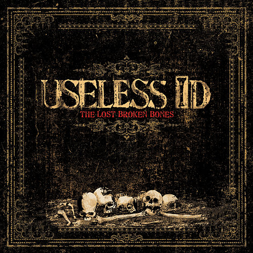 The Lost Broken Bones by Useless I.D