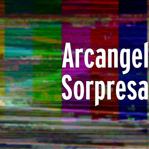 Sorpresa by Arcangel & De La Ghetto
