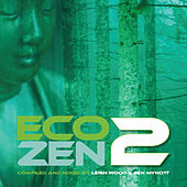 Eco-Zen 2 von Various Artists