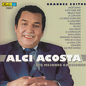Grandes Exitos - Mis Mejores Canciones by Alci Acosta