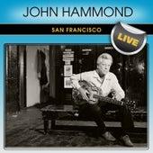 John Hammond San Francisco Live by John Hammond, Jr.