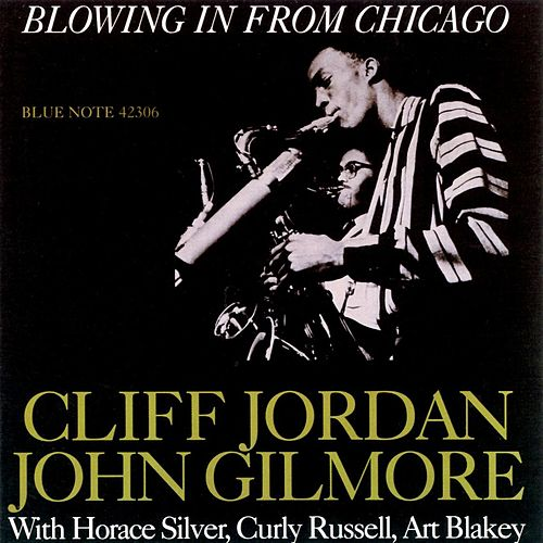 Blowing In From Chicago by Clifford Jordan