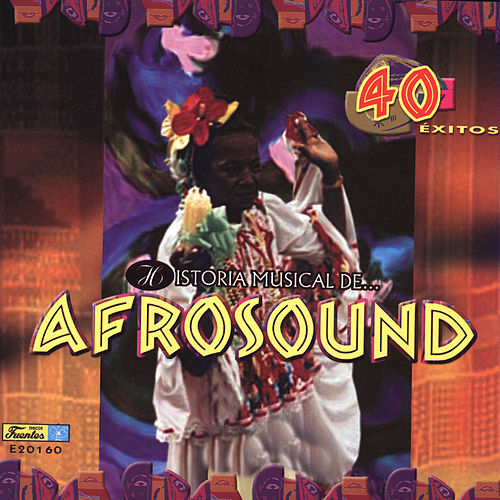 Historia Musical by Afrosound