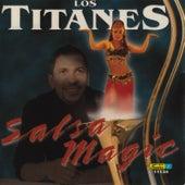 Salsa Magic by Los Titanes