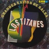 Grandes Exitos de Salsa by Los Titanes