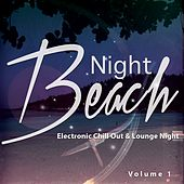 Night Beach, Vol. 1 (Electronic Chill out & Lounge) by Various Artists