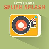 Splish Splash von Little Tony