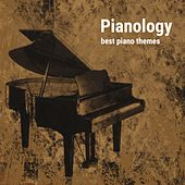 Pianology (Best Piano Themes) by Various Artists