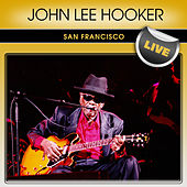 John Lee Hooker San Francisco Live by John Lee Hooker