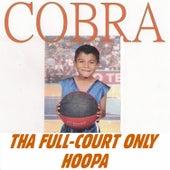 Tha Full-Court Only Hoopa von Cobra