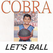 Let's Ball by Cobra