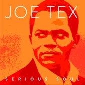 Joe Tex ''serious Soul'' by Joe Tex