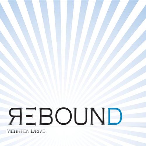 Rebound by Mehrten Drive