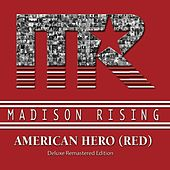 American Hero (Red) [Deluxe Remastered Edition] von Madison Rising
