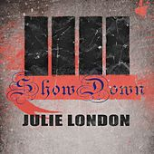 Show Down by Julie London