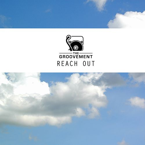 Reach Out by Groovement