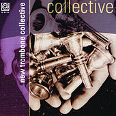 New Trombone Collective by New trombone collective