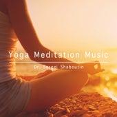 Yoga Meditation Music by Dr. Sergei Shaboutin
