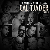 A Who's Who of Jazz: Cal Tjader, Vol. 4 by Cal Tjader
