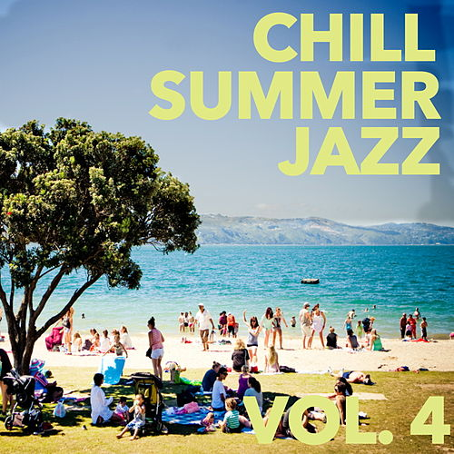 Chill Jazz Summer, Vol. 4 by Various Artists