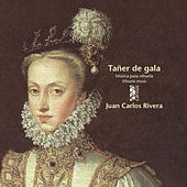 Tañer de Gala, Música para Vihuela de Juan Carlos Rivera