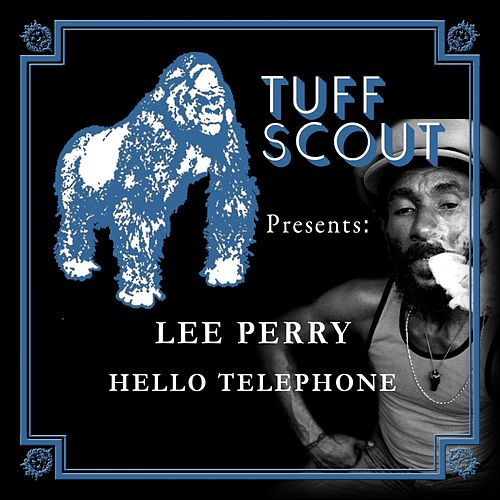 Hello Telephone by Lee 'Scratch' Perry