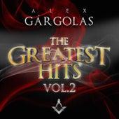 Alex Gargolas Greatest Hits, Vol. 2 by Various Artists