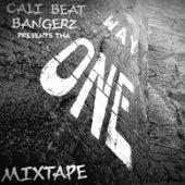 Cali Beat Bangerz Presents tha One Way Mixtape by Various Artists