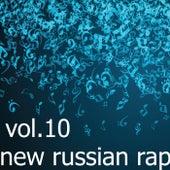 New Russian Rap, Vol.10 von Various Artists