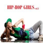 Hip-Hop Girls, Vol.1 von Various Artists