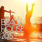 Beach House 2015 de Various Artists