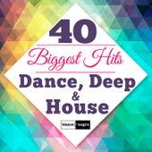 40 Biggest Hits Dance, Deep & House de Various Artists
