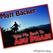 Take Me Back to Abu Dhabi de Matt Backer