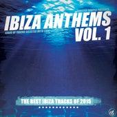 Ibiza Anthems, Vol. 1 von Various Artists
