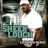 Life on D-Block de Sheek Louch
