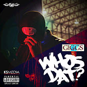 Who's Dat? by Giggs