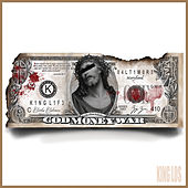 God, Money, War by King Los