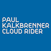 Cloud Rider von Paul Kalkbrenner