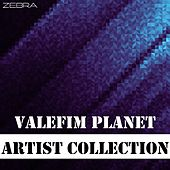 Artist Collection: Valefim Planet di Valefim Planet