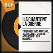 Chansons françaises : ils chantent la guerre de Various Artists
