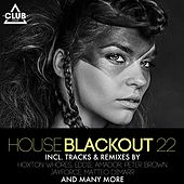 House Blackout, Vol. 22 by Various Artists
