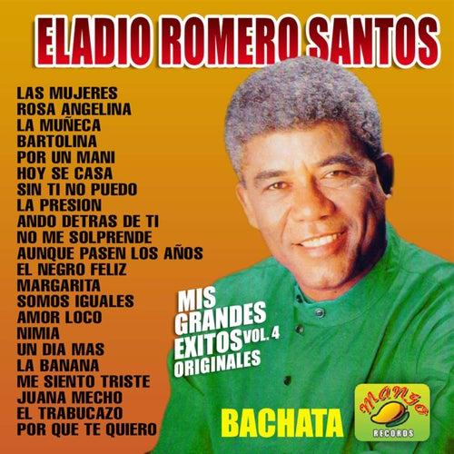 Mis Grandes Exitos, vol. 4 by Eladio Romero Santos