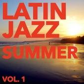 Latin Jazz Summer, Vol. 1 de Various Artists