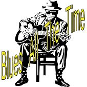 Blues All the Time by Various Artists