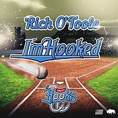 I'm Hooked by Rich O'Toole